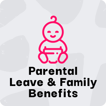 Parental Leave & Family Benefits