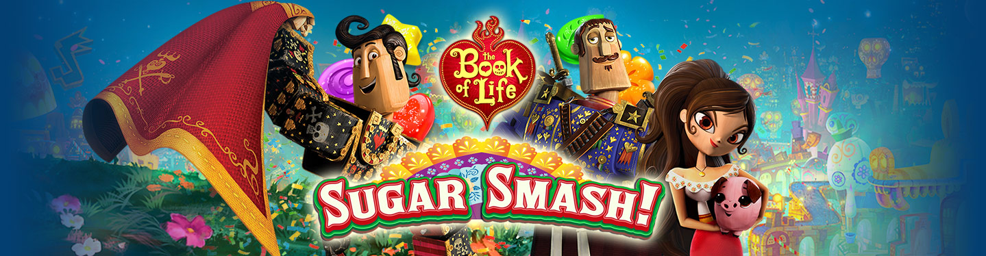 Book of Life: Sugar Smash Header